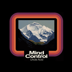 UncleAcidAndTheDeadbeats-MindControl