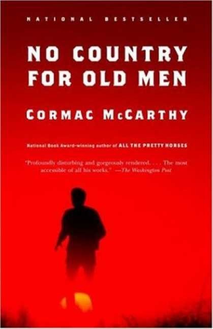 No Country For Old Men The Book Film And Meaning Of Bells Dream